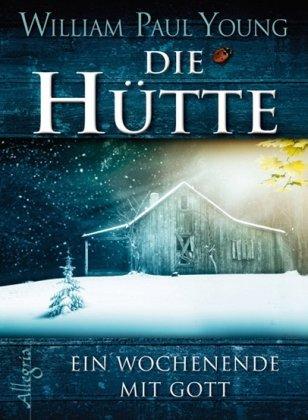 Leseeindruck zu »Die Hütte« von William Paul Young