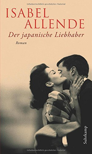 Rezension zu »Der japanische Liebhaber« von Isabel Allende