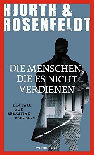Rezension zu »Die Menschen, die es nicht verdienen« von Michael Hjorth und Hans Rosenfeldt