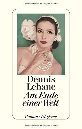 Rezension zu »Am Ende einer Welt« von Dennis Lehane