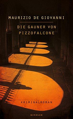 Rezension zu »Die Gauner von Pizzofalcone« von Maurizio de Giovanni