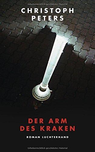 Rezension zu »Der Arm des Kraken« von Christoph Peters