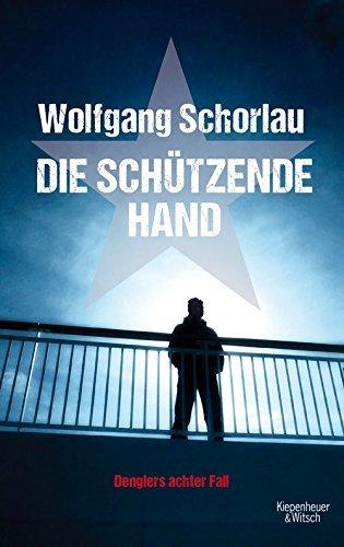 Rezension zu »Die schützende Hand« von Wolfgang Schorlau