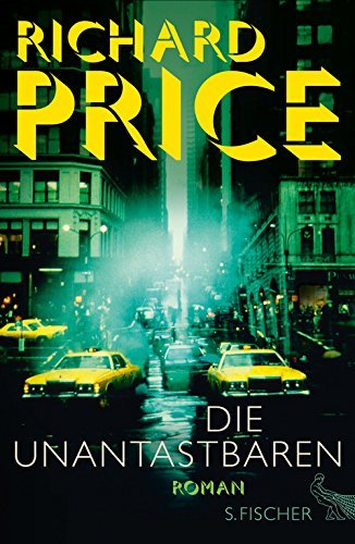 Rezension zu »Die Unantastbaren« von Richard Price