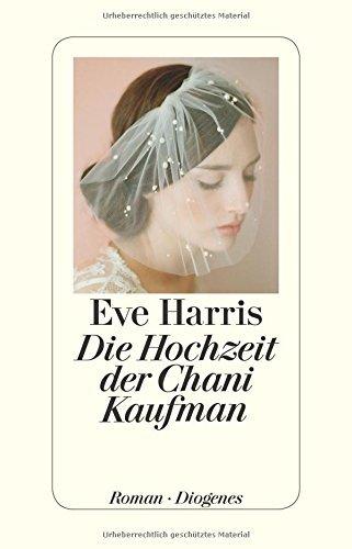 Rezension zu »Die Hochzeit der Chani Kaufman« von Eve Harris