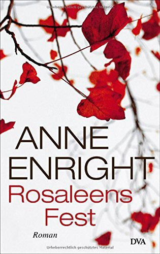 Rezension zu »Rosaleens Fest«
