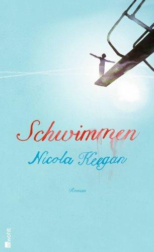 Leseeindruck zu »Schwimmen« von Nicola Keegan
