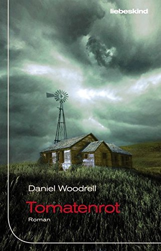 Rezension zu »Tomatenrot« von Daniel Woodrell