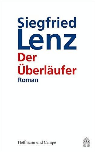 Rezension zu »Der Überläufer« von Siegfried Lenz