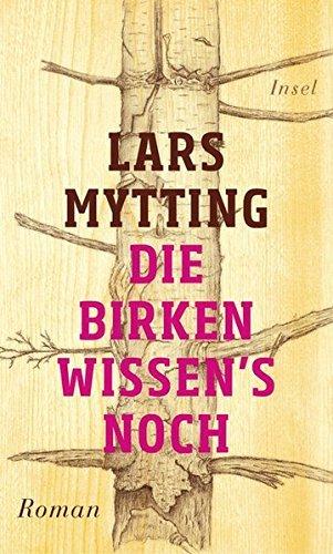 Rezension zu »Die Birken wissen's noch« von Lars Mytting