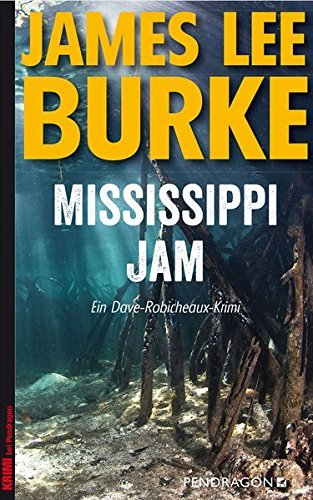 Rezension zu »Mississippi Jam« von James Lee Burke