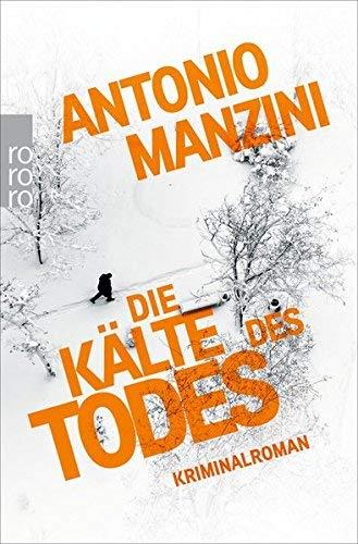 Rezension zu »Die Kälte des Todes« von Antonio Manzini