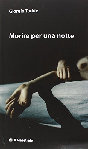 Rezension zu »Morire per una notte« von Giorgio Todde