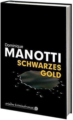 Rezension zu »Schwarzes Gold« von Dominique Manotti