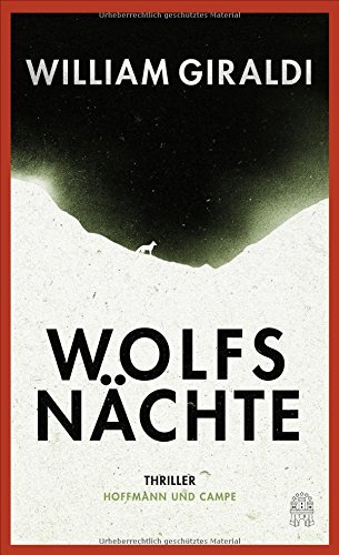 Rezension zu »Wolfsnächte« von William Giraldi