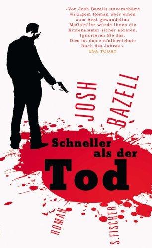 Leseeindruck zu »Schneller als der Tod« von Josh Bazell