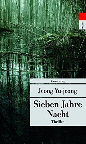 Rezension zu »Sieben Jahre Nacht« von Yu-jeong Jeong