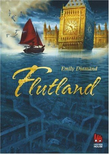 Leseeindruck zu »Flutland« von Emily Diamand