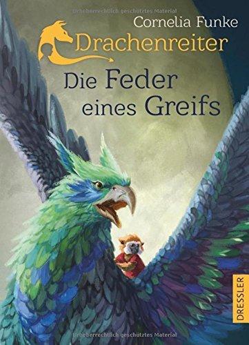 Cornelia Funke: »Drachenreiter – Die Feder eines Greifs«