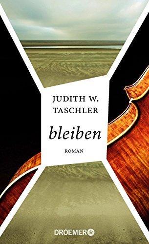 Rezension zu »bleiben« von Judith W. Taschler