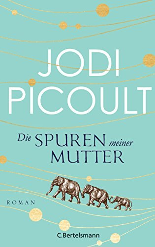 Rezension zu »Die Spuren meiner Mutter«