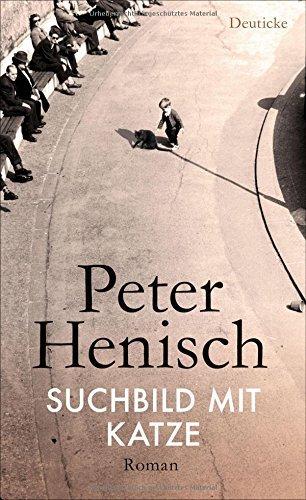 Rezension zu Peter Henisch: »Suchbild mit Katze«