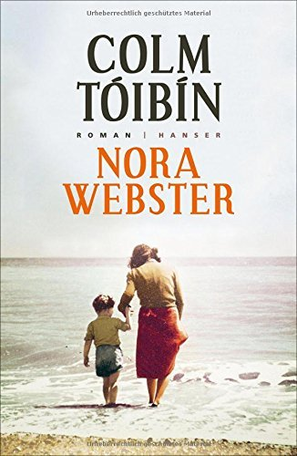 Rezension zu Colm Tóibín: »Nora Webster«