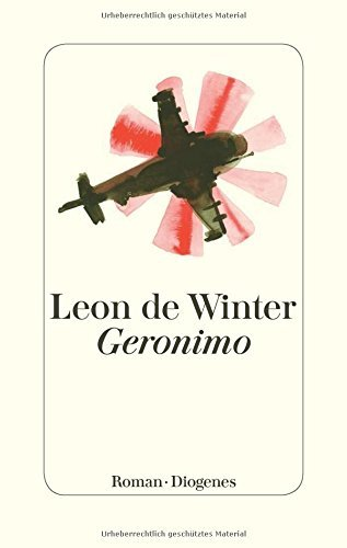 Rezension zu »Geronimo« von Leon De Winter