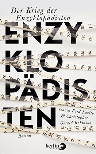 Rezension zu »Der Krieg der Enzyklopädisten« von G.F. Kovite und C.G. Robinson