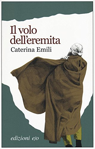 Rezension zu »Il volo dell'eremita«