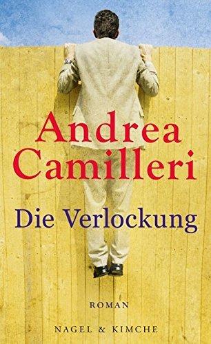 Rezension zu Andrea Camilleri: »Die Verlockung«