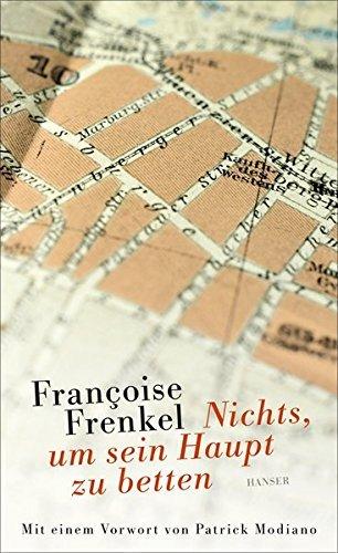 Rezension zu »Nichts, um sein Haupt zu betten« von Françoise Frenkel