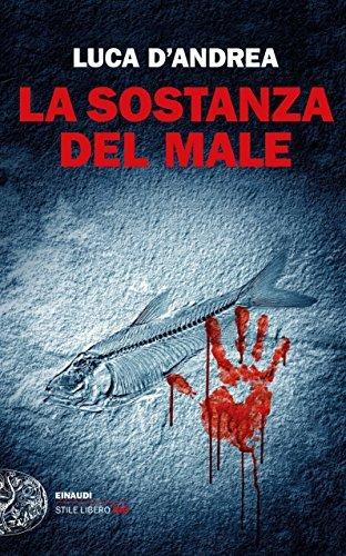 Luca D'Andrea: »La sostanza del male« auf Bücher Rezensionen