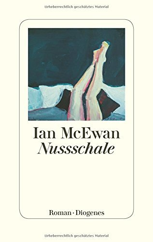 Rezension zu Ian McEwan: »Nussschale«