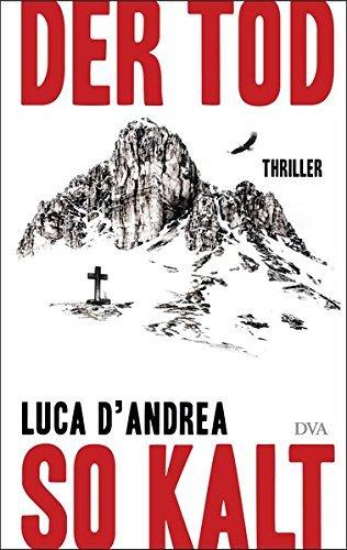 Rezension zu Luca D'Andrea: »Der Tod so kalt«