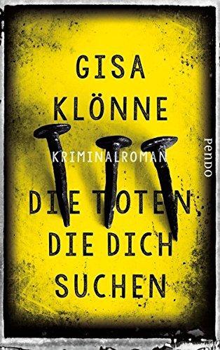 Rezension zu »Die Toten, die dich suchen« von Gisa Klönne