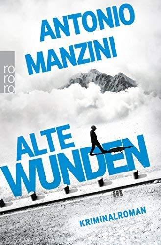 Rezension zu »Alte Wunden« von Antonio Manzini