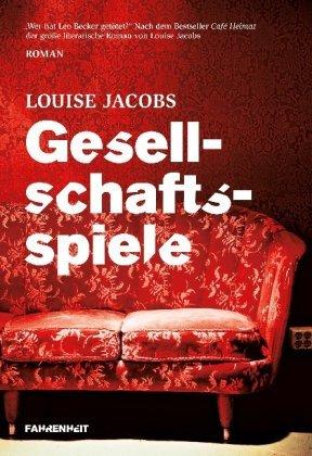 Rezension zu »Gesellschaftsspiele« von Louise Jacobs