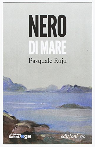 Rezension zu Pasquale Ruju: »Nero di mare«