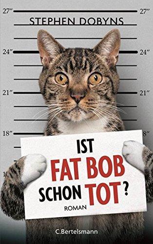 09.09.2017 00:12: Ist Fat Bob schon tot? von Stephen Dobyns