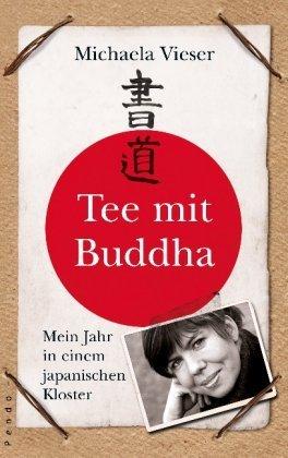 Rezension zu »Tee mit Buddha« von Michaela Vieser