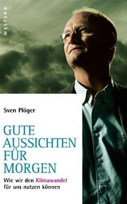 Rezension zu »Gute Aussichten für morgen« von Sven Plöger