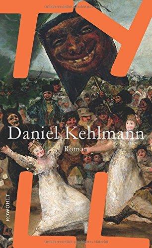 Rezension zu »Tyll« von Daniel Kehlmann