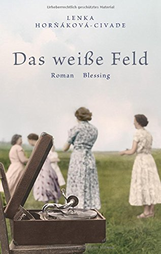 Rezension zu »Das weiße Feld« von Lenka Horňáková-Civade
