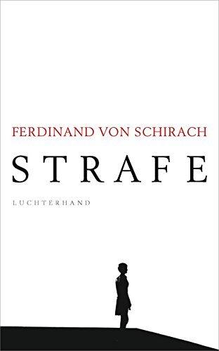 Rezension zu »Strafe« von Ferdinand von Schirach