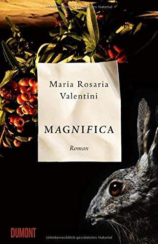 Rezension zu »Magnifica« von Maria Rosaria Valentini