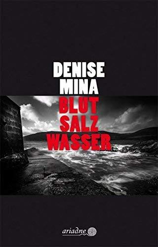 Rezension zu »Blut Salz Wasser« von Denise Mina