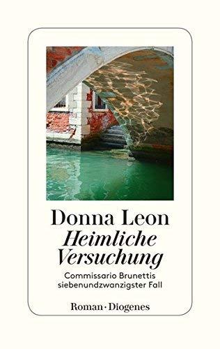 Donna Leon: »Heimliche Versuchung« auf Bücher Rezensionen