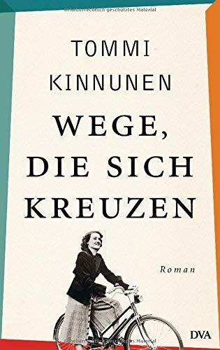 Tommi Kinnunen: »Wege, die sich kreuzen«