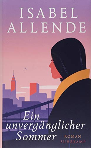 Rezension zu »Ein unvergänglicher Sommer« von Isabel Allende